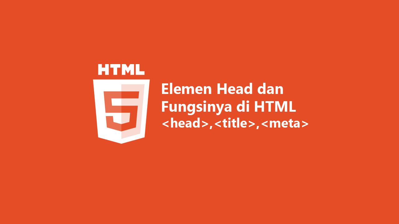 Mengenal Elemen Head pada HTML dan Fungsinya