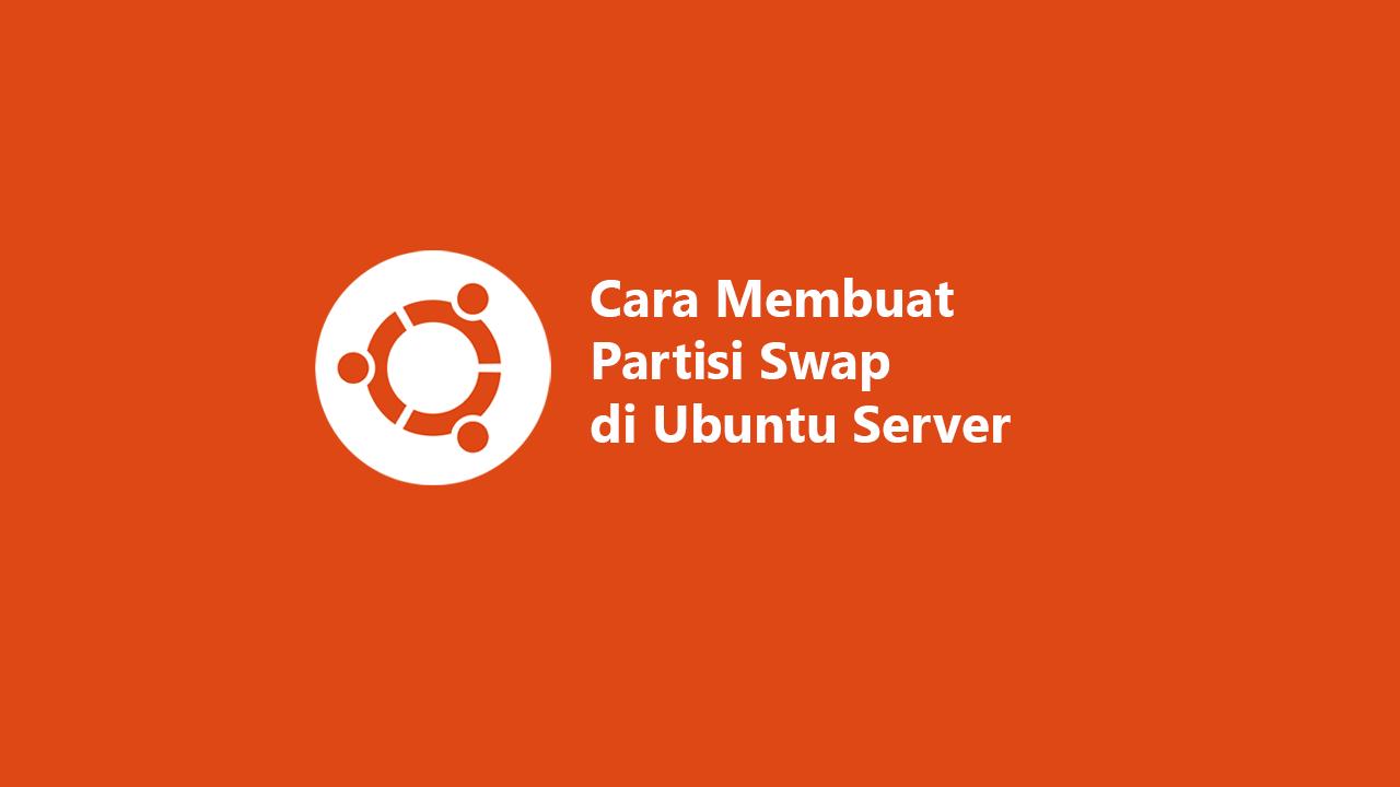 Membuat partisi swap di ubuntu server