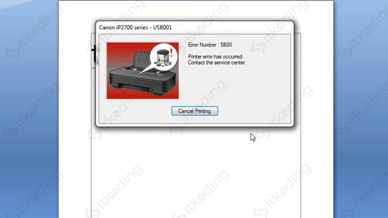 Tampilan error 5b00 printer canon ip2770